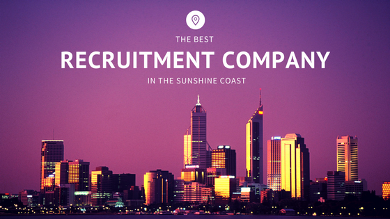 Best Recruitment Company Sunshine Coast